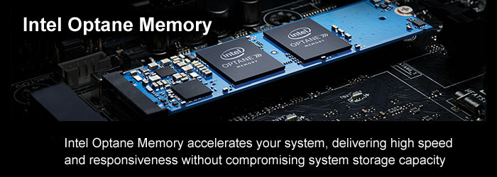 Intel® Optane™ memory is the first of its kind: a system accelerator that delivers a whole new breed of speed. Paired with a 7th Gen Intel® Core™ processor, it creates a transformative computing experience that you cannot do without.
